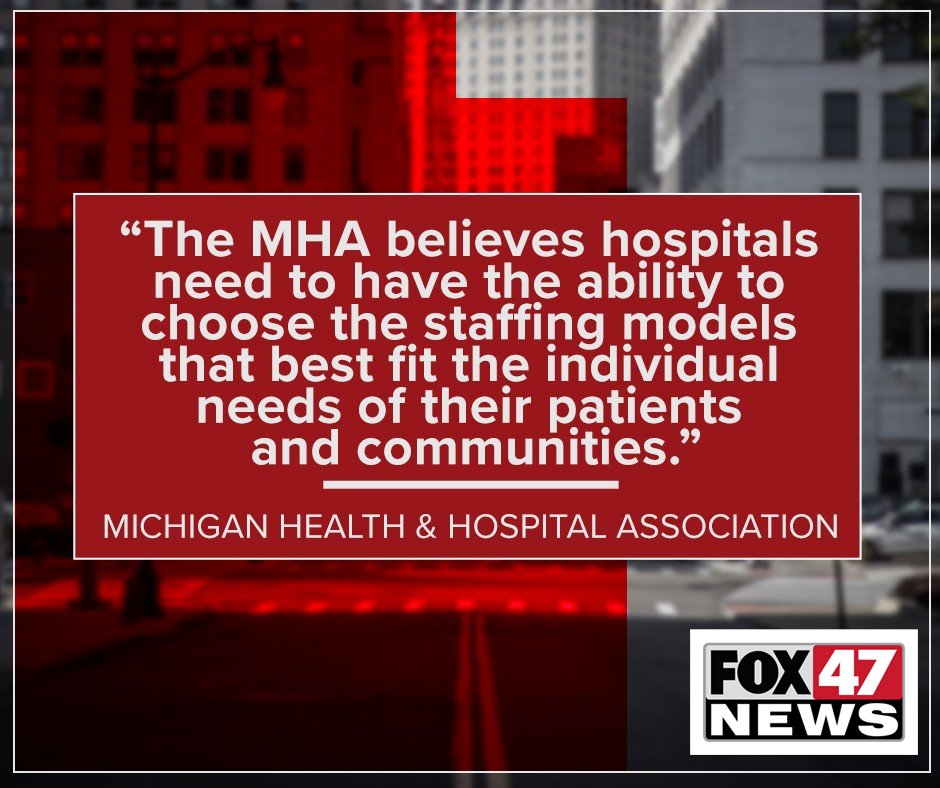 """""""The MHA believes hospitals need to have the ability to choose the staffing models that best fit the individual needs of their patients and communities."""""""
