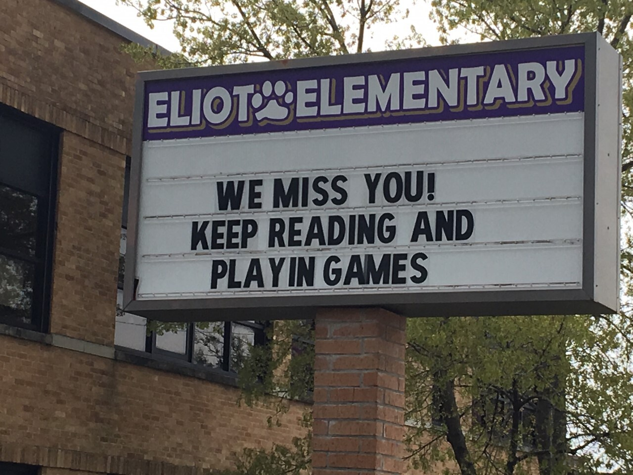 Eliot Elementary - We Miss You! sign