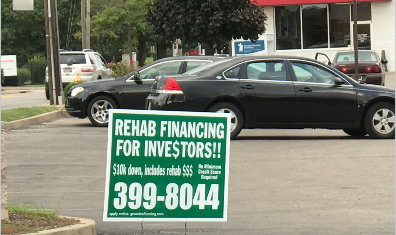 Build Realty, doing business as Greenleaf Funding, has signs like this one across the Tri-State.