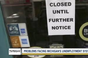 The Rebound Detroit: Problems facing Michigan's unemployment system