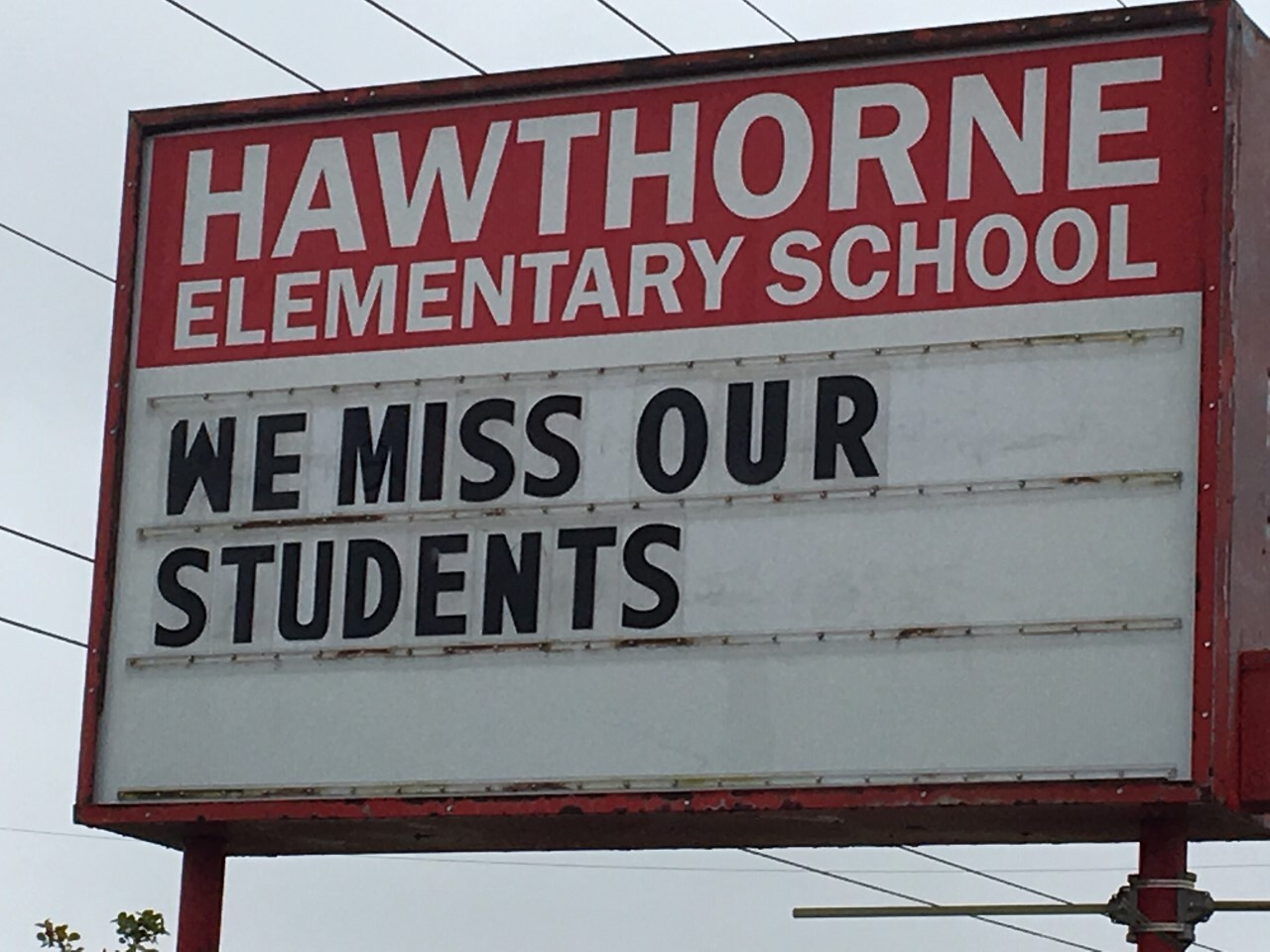 Hawthorne Elementary School - We Miss Our Students sign.jpg
