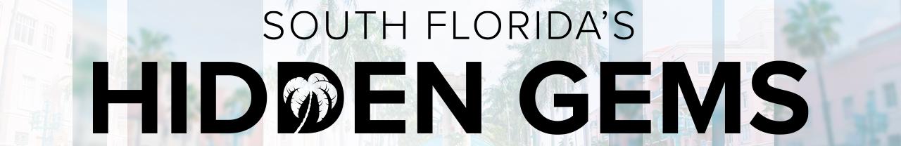 'South Florida's Hidden Gems' 1280x208