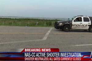 Shooter neutralized at Naval Air Station Corpus Christi