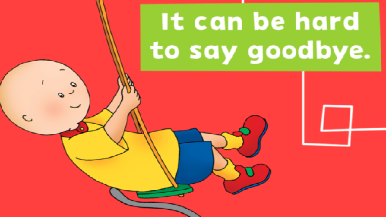 Kids' Show 'Caillou' Is Going Off The Air And Many Parents Are Rejoicing