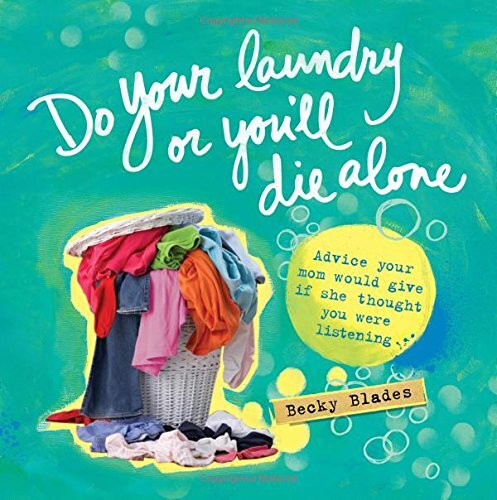 Do Your Laundry or You'll Die Alone.jpg