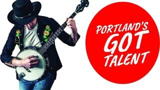 Portland's Got Talent