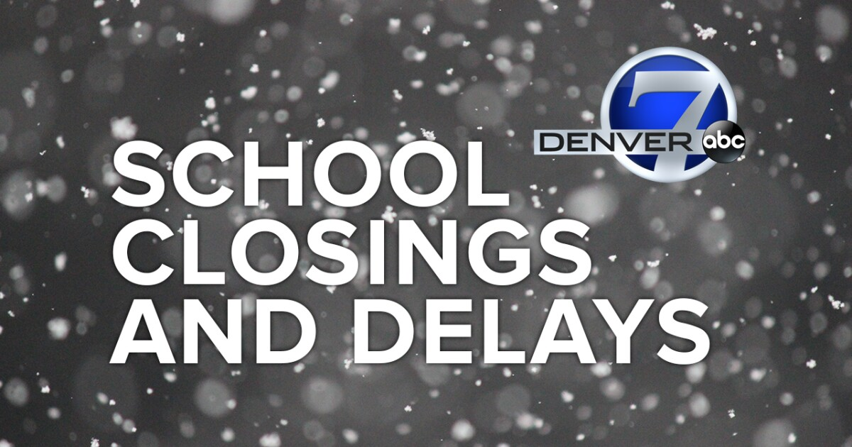 School Closings and Delays | Denver7