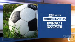 23ABC Podcast: Coronavirus Impact Episode 37