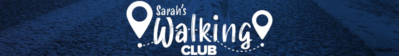 Sarahs Walking Club Header 2460x348.png