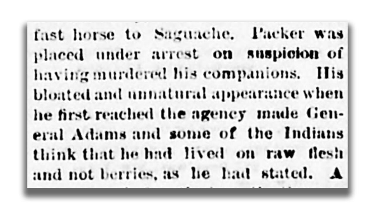 Alferd Packer_Suspicion of eating flesh not berries_Lake City Mining Register_1883-03-23 2.png