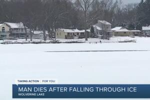 Man dies after falling through ice on Wolverine Lake