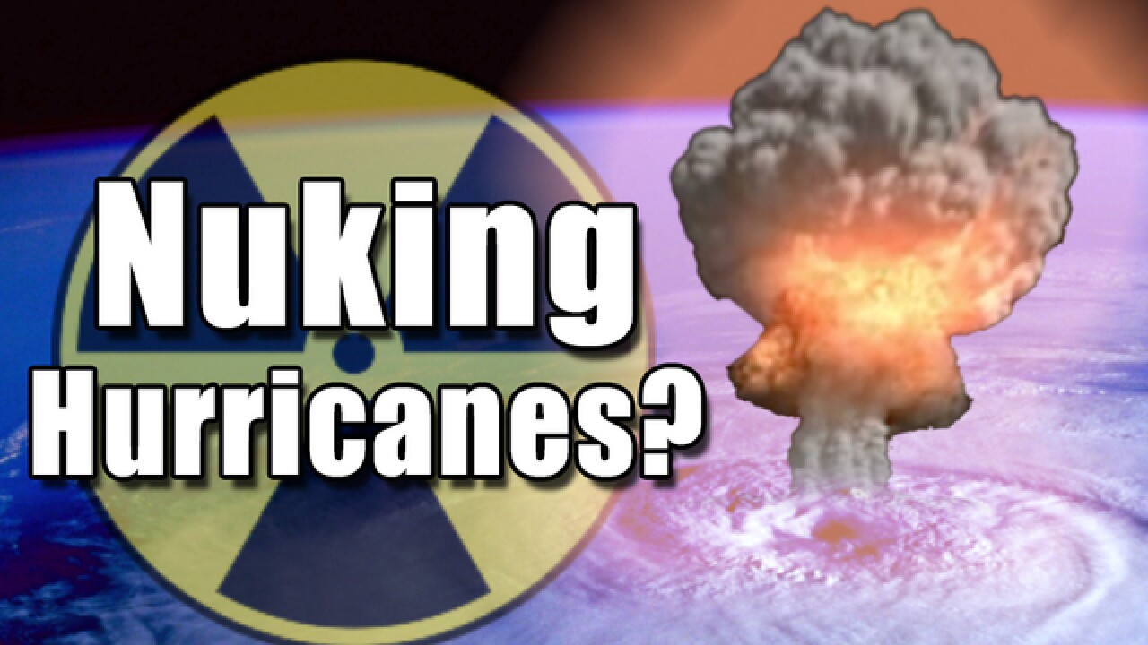 WATCH: What would happen if we nuke a hurricane?