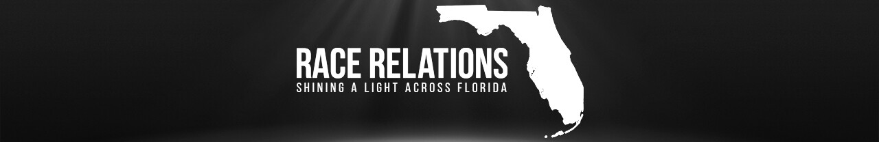 'Race Relations: Shining a Light Across Florida' banner