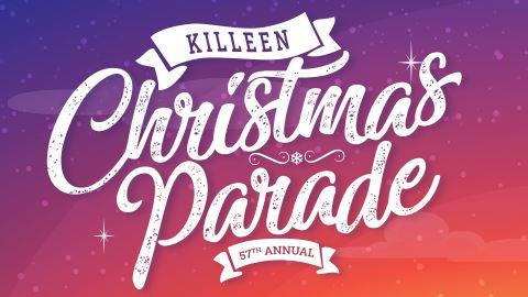 Killeen Christmas Parade 2020 Preparations underway for 57th Annual Killeen Christmas Parade